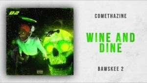 Bawskee 2 BY Comethazine
